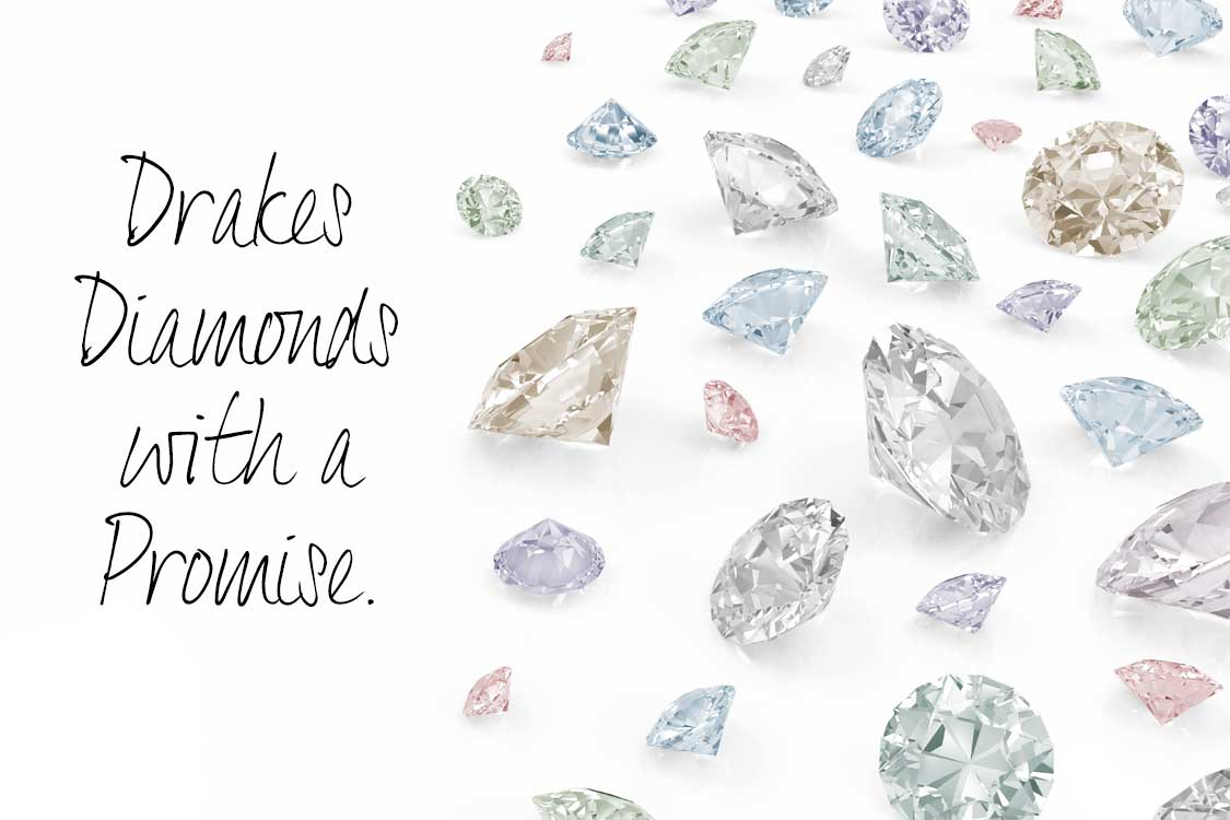Drakes Jewellers, Diamonds With a Promise, Diamonds