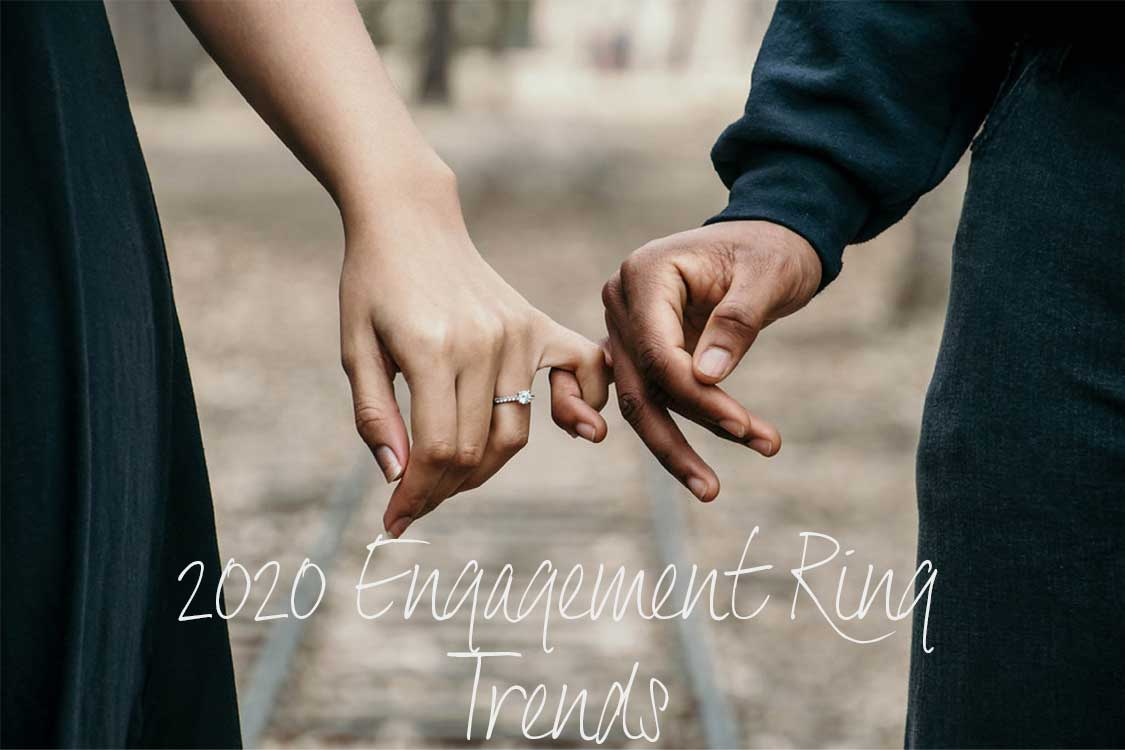 2020 Engagement Ring Trends,Blog, Drakes Jewellers