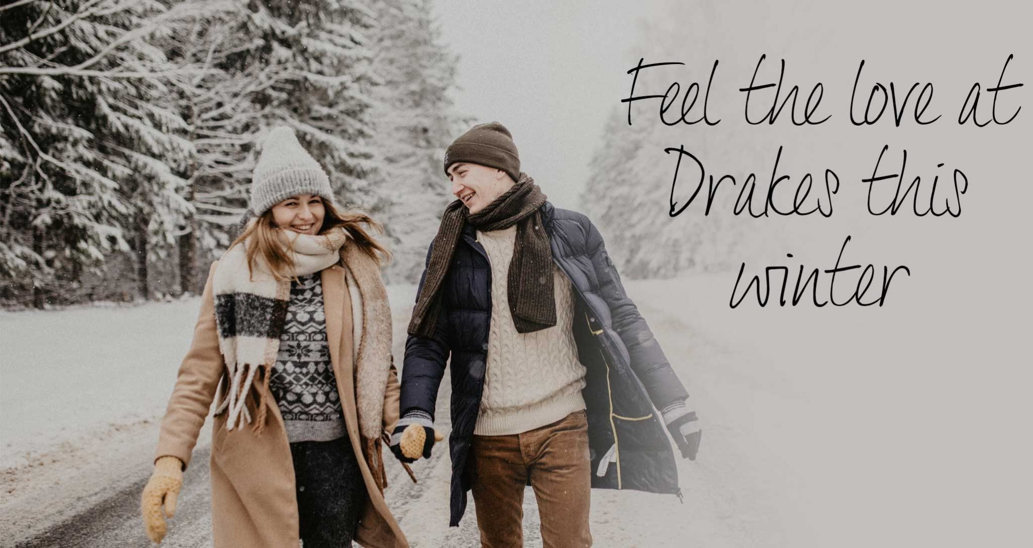 Drakes Jewellers, Feel the love at Drakes this Winter